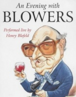 An Evening with Blowers written by Henry Blofeld performed by Henry Blofeld on Cassette (Unabridged)