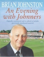 An Evening with Johnners written by Brian Johnston performed by Brian Johnston on Cassette (Unabridged)