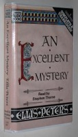 An Excellent Mystery written by Ellis Peters performed by Stephen Thorne on Cassette (Unabridged)