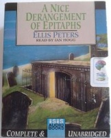 A Nice Derangement of Epitaphs written by Ellis Peters performed by Ian Hogg on Cassette (Unabridged)