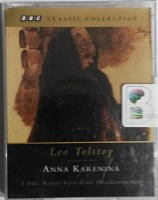 Anna Karenina written by Leo Tolstoy performed by Teresa Gallagher, Toby Stephens, Nicholas Farrell and Stephen Thorne on Cassette (Abridged)