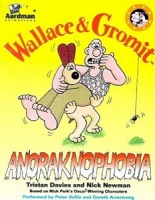 Anoraknophobia written by Tristan Davies and Nick Newman performed by Peter Sallis, Kathy Staff, Gareth Armstrong and Meredith Davies on Cassette (Unabridged)