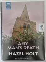 Any Man's Death written by Hazel Holt performed by Patricia Gallimore on Cassette (Unabridged)