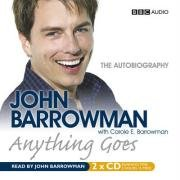 Anything Goes written by John Barrowman performed by John Barrowman  on CD (Abridged)