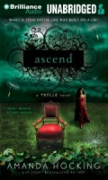 Ascend - A Trylle Novel written by Amanda Hocking performed by Therese Plummer on MP3 CD (Unabridged)