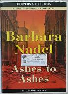 Ashes to Ashes written by Barbara Nadel performed by Martyn Read on Cassette (Unabridged)