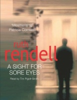 A Sight For Sore Eyes written by Ruth Rendell performed by Tim Pigott-Smith on Cassette (Abridged)