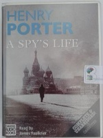 A Spy's Life written by Henry Porter performed by James Faulkner on Cassette (Unabridged)