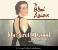 The Blind Assassin written by Margaret Atwood performed by Lorelei King on CD (Abridged)