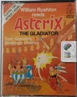 Asterix The Gladiator written by Goscinny performed by William Rushton on Cassette (Unabridged)