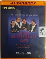 At The Existentialist Cafe written by Sarah Bakewell performed by Antonia Beamish on MP3 CD (Unabridged)