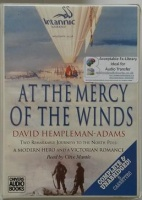 At The Mercy of the Winds written by David Hempleman-Adams performed by Clive Mantle on Cassette (Unabridged)