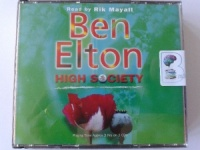 High Society written by Ben Elton performed by Rik Mayall on CD (Abridged)