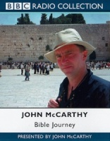 Bible Journey written by John McCarthy performed by John McCarthy on Cassette (Unabridged)