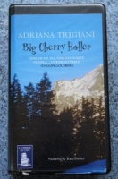 Big Cherry Holler written by Adriana Trigiani performed by Kate Forbes on Cassette (Unabridged)