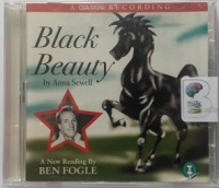 Black Beauty written by Anna Sewell performed by Ben Fogle on CD (Abridged)