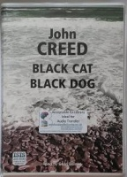 Black Cat Black Dog written by John Creed performed by Sean Barrett on Cassette (Unabridged)