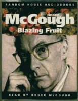 Blazing Fruit written by Roger McGough performed by Roger McGough on Cassette (Abridged)