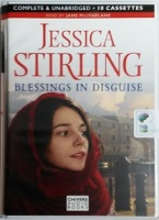 Blessings in Disguise written by Jessica Stirling performed by Jane MacFarlane on Cassette (Unabridged)