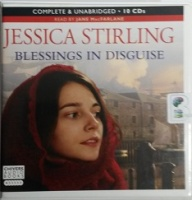 Blessings in Disguise written by Jessica Stirling performed by Jane MacFarlane on CD (Unabridged)