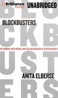 Blockbusters - Hit Making, Risk-Taking and the Big Business of Entertainment written by Anita Elberse performed by Renee Raudman on MP3 CD (Unabridged)