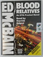Blood Relatives written by Ed McBain performed by Garrick Hagon on Cassette (Unabridged)