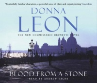 Blood From A Stone written by Donna Leon performed by Andrew Sachs on CD (Abridged)
