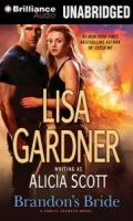 Brandon's Bride (A Family Secrets Novel) written by Lisa Gardner performed by Kate Rudd on MP3 CD (Unabridged)