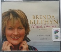 Mixed Fancies - A Memoir written by Brenda Blethyn performed by Brenda Blethyn on CD (Abridged)