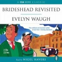 Brideshead Revisited written by Evelyn Waugh performed by Nigel Havers on CD (Abridged)