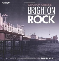 Brighton Rock written by Graham Greene performed by Samuel West on CD (Unabridged)