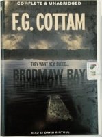 Brodmaw Bay written by F.G. Cottam performed by David Rintoul on Cassette (Unabridged)