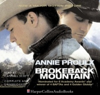 Brokeback Mountain written by Annie Proulx performed by Campbell Scott on CD (Unabridged)