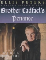 Brother Cadfael's Penance written by Ellis Peters performed by Derek Jacobi on Cassette (Abridged)