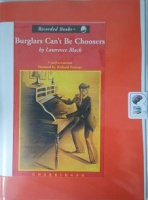 Burglars Can't Be Choosers written by Lawrence Block performed by Richard Ferrone on Cassette (Unabridged)