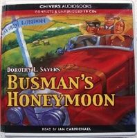 Busman's Honeymoon written by Dorothy L. Sayers performed by Ian Carmichael on CD (Unabridged)