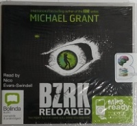 BZRK Reloaded written by Michael Grant performed by Nico Evers-Swindell on MP3CD (Unabridged)