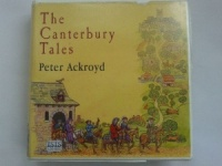 The Canterbury Tales written by Peter Ackroyd performed by Sean Barrett and Anita Wright on CD (Unabridged)
