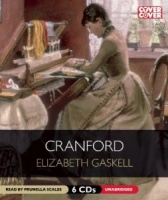 Cranford written by Elizabeth Gaskell performed by Prunella Scales on CD (Unabridged)