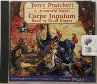 Carpe Jugulum written by Terry Pratchett performed by Nigel Planer on MP3 CD (Unabridged)