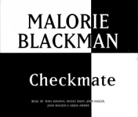 Checkmate written by Malorie Blackman performed by Nina Sosanya, Nicole Davis and John Hasler on CD (Abridged)