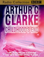 Childhood's End written by Arthur C. Clarke performed by Steven Pacey on Cassette (Abridged)