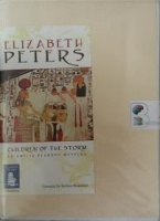 Children of the Storm written by Elizabeth Peters performed by Barbara Rosenblat on Cassette (Unabridged)