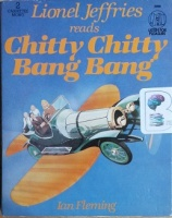 Chitty Chitty Bang Bang written by Ian Fleming performed by Lionel Jeffries on Cassette (Abridged)