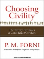 Choosing Civility written by P.M. Forni performed by David Drummond on MP3 CD (Unabridged)