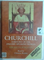 A History of the English Speaking Peoples - The Birth of Britain written by Winston Churchill performed by Christian Rodska on Cassette (Unabridged)