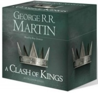A Clash of Kings written by George R.R. Martin performed by Roy Dotrice on CD (Unabridged)