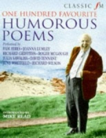 Classic FM One Hundred Favourite Humorous Poems written by Various performed by Pam Ayres, Richard Griffiths, Joanna Lumley and Roger McGough on Cassette (Abridged)