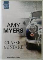 Classic Mistake written by Amy Myers performed by David Thorpe on Cassette (Unabridged)