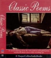 Classic Poems written by Various performed by Sir Ralph Richardson, Dylan Thomas, James Mason and T.S. Eliot on Cassette (Abridged)